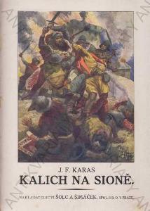 Kalich na Sioně Povídka z husitských bouří 1925