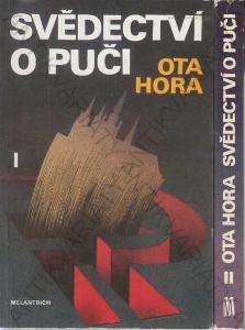 Svědectví o puči 2 svazky Ota Hora Melantrich 1991