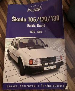 Škoda 105/120/130 1976 - 1989 - Opravy, seřizování a údržba vozidla