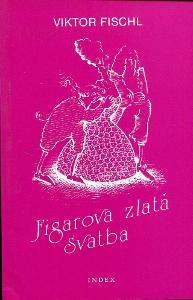 Figarova zlatá svatba (Index, exil)