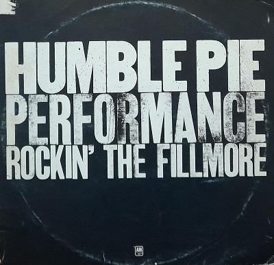 HUMBLE PIE-PERFORMANCE ROCKIN THE FILLMORE