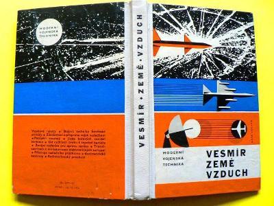Vesmír, země, vzduch. Moderní vojenská technika (1965)