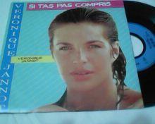 VERONIQUE JANNOT-SI TAS PAS COMPRIS-SP-1985.