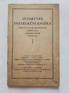 Příručka Sázecí stroj Intertype pro knihtisk Firma Zrnka Praha 30léta