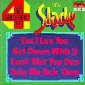 """SLADE-DIE VIER GROSSEN HITS VON SLADE 2x7"""" VINYL 1972."""