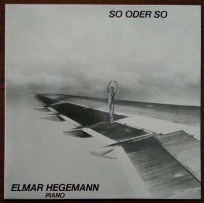 LP Elmar Hegemann - So Oder So, 1985 EX