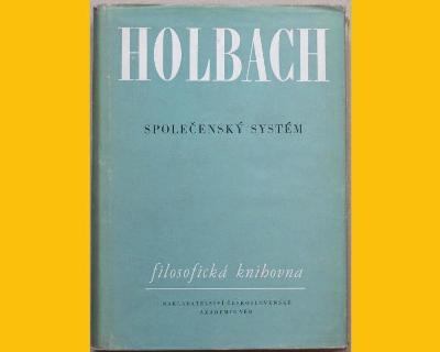 HOLBACH - SPOLEČENSKÝ SYSTÉM