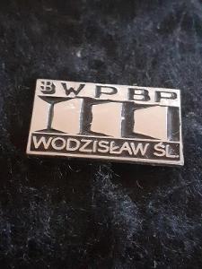 Odznak WBP WODZISLAW ZÁVOD MÍRU  - POLSKO