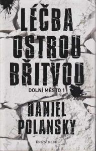 Léčba ostrou břitvou Daniel Polansky Knižní klub