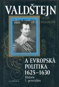 Valdštejn a evropská politika 1625 - 1630 (Albrecht z Vald