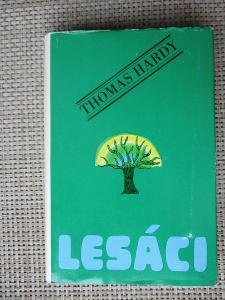 Hardy Thomas - Lesáci  (1. vydání)