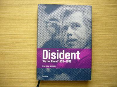 Daniel Kaiser - Disident Václav Havel 1936-1989 | 2009 -a