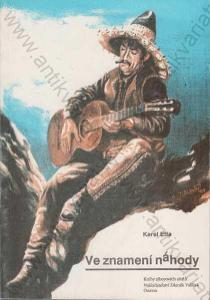 Ve znamení náhody Knihy tábor.ohňů Karel Effa 1992