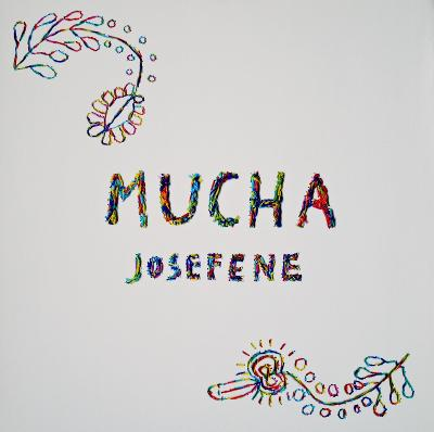 MUCHA - JOSEFENE (LP, WHITE VINYL)
