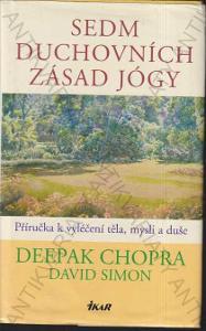 Sedm duchovních zásad jógy 2005