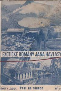 Past na slunce Exotické romány J.Havlasy; Sešit1-6