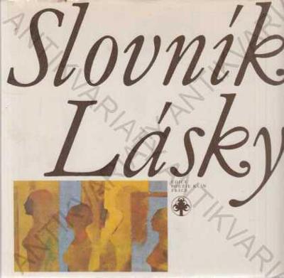 Slovník lásky J. Peterka a kol. Práce 1980