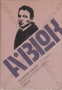 Fénix - Život Alexandra Bloka Vladimír Orlov 1985