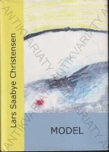 Model Lars Saabye Christensen Doplněk 2006