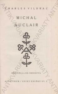 Michal Auclair Ch.Vildrac Otakar Štorch-Marien1922