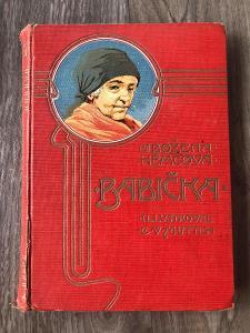 BABIČKA BOŽENA NĚMCOVÁ ILUSTROVAL C.V.MUTTICH RO CCA R.1900  PC 2500KČ