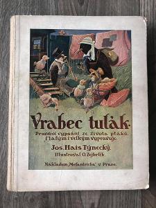 VRABEC TULÁK J.H.TÝNECKÝ ILUSTRACE O.ZEJBRLÍK  ROK 1926 PĚKNÝ STAV