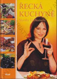 Řecká kuchyně Marthy Elefteriadu 2004 Ikar (ČR)