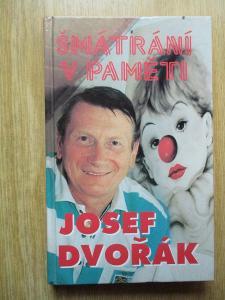 Dvořák Josef & Formáčková Marie - Šmátrání v paměti (1. vydání)