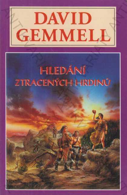 Hledání ztracených hrdinů David Gemmell 1999 - Knihy