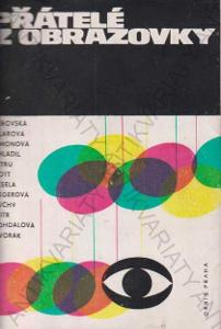 Přátelé z obrazovky Orbis, Praha 1963