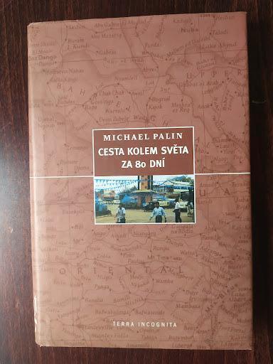Cesta kolem světa za 80 dní  - Michael Edward Palin