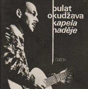 Kapela naděje Bulat Okudžava Odeon, Praha 1980