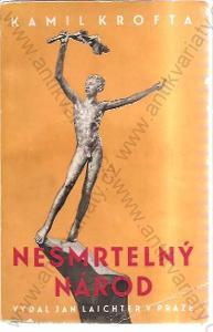 Nesmrtelný národ Kamil Krofta 1940