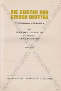 Die Geister der Gelben Blätter, H. A.Bernatzik