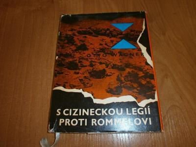 kniha S cizineckou legií proti Rommelovi