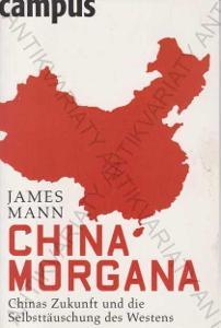 China Morgana James Mann Campus Verlag 2008