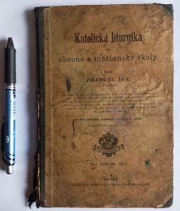 stará učebnice Katolická liturgie - 1906