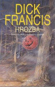 Hrozba Dick Francis 1996 Olympia, Praha