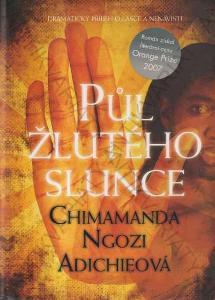 Půl žlutého slunce Chimamanda Ngozi Adichie 2008