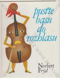 Pusťte basu do rozhlasu N. Frýd  1970