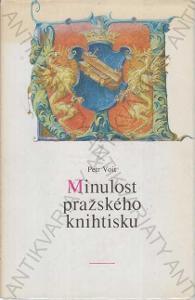 Minulost pražského knihtisku Petr Voit 1988