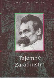 Tajemný Zarathustra Joachim Köhler Votobia 1995