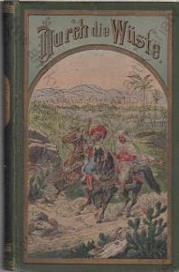 Durch die Wüste Karl May