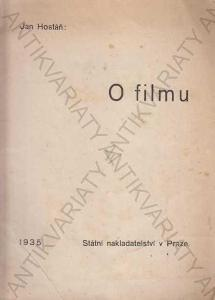O filmu Jan Hostáň Státní nakl. v Praze 1935
