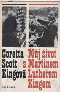 Můj život s Martinem Lutherem Kingem 1976 Vyšehrad