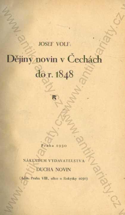 Dějiny novin v Čechách do r. 1848 Josef Volf - Knihy
