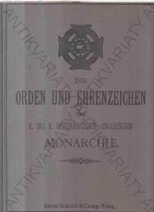 Die Orden und Ehrenzeichen der Monarchie 1888