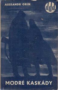 Modré kaskády Alexandr Grin Svět sovětů 1964