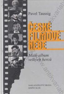 České filmové nebe Pavel Taussig Brána 2001