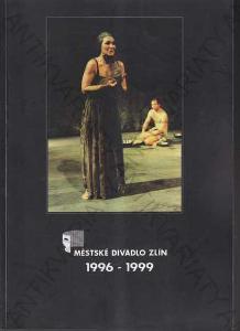 Městské divadlo Zlín 1996-1999 Antonín Sobek 2000